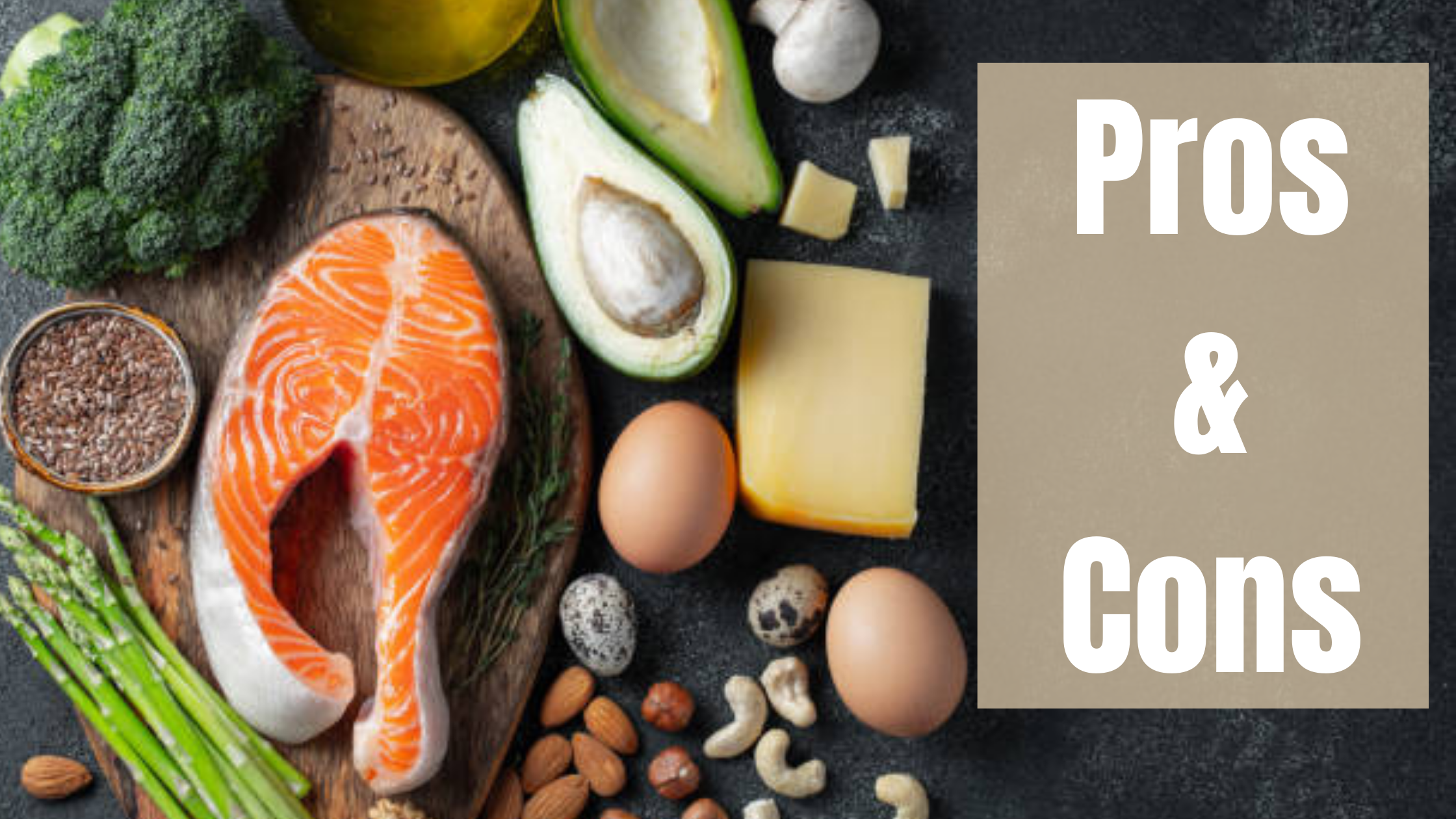 The Pros And Cons of Ketogenic Diet
