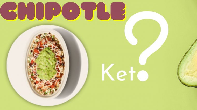 Chipotle Keto – How to Eat Keto at Chipotle